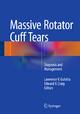 Massive Rotator Cuff Tears