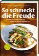So schmeckt die Freude - Manfred Buchinger; Johannes Gutmann