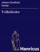 Volkslieder - Johann Gottfried Herder