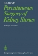 Percutaneous Surgery of Kidney Stones