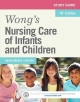Study Guide for Wong''s Nursing Care of Infants and Children