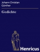 Gedichte - Johann Christian Günther