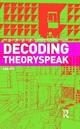 Decoding Theoryspeak - Enn Ots