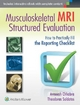 Musculoskeletal MRI Structured Evaluation