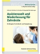 Assistenzzeit und Niederlassung für Zahnärzte