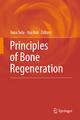 Principles of Bone Regeneration