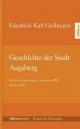 Geschichte der Stadt Augsburg. Bd.5 - Friedrich C. Gullmann