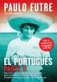 El Portugués - Parte II - Luís Aguilar;  Paulo Futre