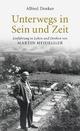 Unterwegs in Sein und Zeit - Alfred Denker