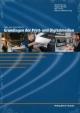 Lehr- und Arbeitsbuch: Grundlagen der Print- und Digitalmedien