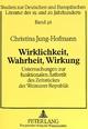 Wirklichkeit, Wahrheit, Wirkung - Christina Jung-Hofmann