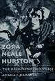 Zora Neale Hurston:  The Breath of Her Voice
