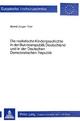 Die realistische Kindergeschichte in der Bundesrepublik Deutschland und in der Deutschen Demokratischen Republik - Bernd-Jürgen Thiel
