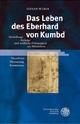 Das Leben des Eberhard von Kumbd - Stefan Weber
