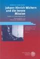 Johann Hinrich Wichern und die Innere Mission - Martin Gerhardt