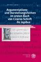 Argumentations- und Darstellungsformen im ersten Buch von Ciceros Schrift 'De legibus' (Bibliothek der klassischen Altertumswissenschaften, Band 118)