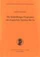 Die Heidelberger Fragmente des magischen Papyrus Harris - Martin Bommas