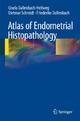 Atlas of Endometrial Histopathology