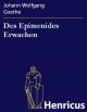 Des Epimenides Erwachen - Johann Wolfgang Goethe