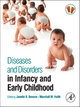 Diseases and Disorders in Infancy and Early Childhood