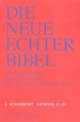 Die Neue Echter-Bibel. Kommentar / Kommentar zum Alten Testament mit Einheitsübersetzung / Genesis 12 - 50 - Josef Scharbert; Josef G Plöger; Josef Schreiner