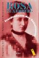 Freidenkerin des Sozialismus - Rosa Luxemburg; Heiner Jestrabek