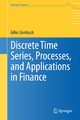 Discrete Time Series, Processes, and Applications in Finance