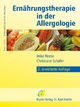 Ernährungstherapie in der Allergologie - Imke Reese; Christiane Schäfer