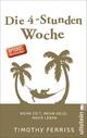 9783548375960 - Timothy Ferriss: Die 4-Stunden-Woche - Buch
