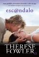 Esc@ndalo - Therese Fowler
