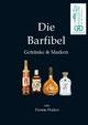 Die Barfibel - Thomas Majhen