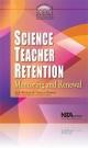 Science Teacher Retention - Jack Rhoton; Patricia Bowers