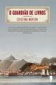 O Guardião de Livros - Cristina Norton