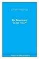 The Dawning of Gauge Theory - Lochlainn O'Raifeartaigh