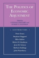 The Politics of Economic Adjustment - Stephan Haggard; Robert R. Kaufman