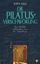 Die Pilatus-Verschwörung - Rolf D. Sabel