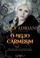 O Beijo Carmesim - Lara Adrian
