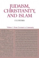 Judaism, Christianity, and Islam: The Classical Texts and Their Interpretation, Volume I - Mr. F. E. Peters