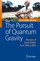 The Pursuit of Quantum Gravity