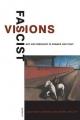 Fascist Visions - Matthew Affron; Mark Antliff