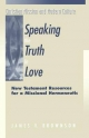 Speaking the Truth in Love - J.V. Brownson