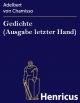 Gedichte (Ausgabe letzter Hand) Adelbert von Chamisso Author
