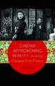 Cinema Approaching Reality