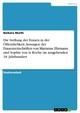 Die Stellung der Frauen in der Öffentlichkeit. Aussagen der Frauenzeitschriften von Marianne Ehrmann und Sophie von la Roche im ausgehenden 18. Jahrhundert - Barbara Murth