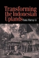 Transforming the Indonesian Uplands - Tania Li