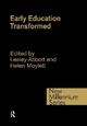Early Education Transformed - Lesley Abbott; Helen Moylett