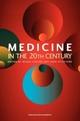 Medicine in the Twentieth Century - Roger Cooter; John V. Pickstone