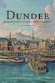 Dundee 1600-1800 - Charles McKean