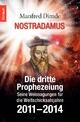 Nostradamus - Die dritte Prophezeiung - Manfred Dimde