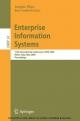 Enterprise Information Systems - Will Aalst;  John Mylopoulos;  Norman M. Sadeh;  Michael J. Shaw;  Clemens Szyperski;  Joaquim Filipe;  Jo